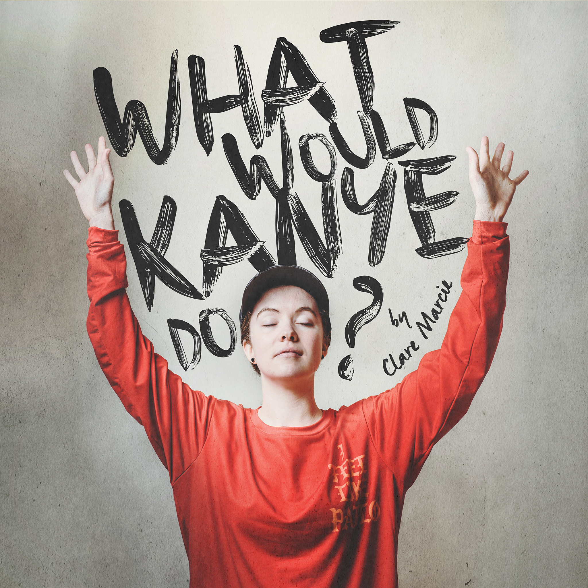 What Would Kanye Do? poster
